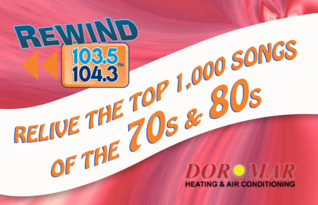 Relive the Top 1,000 Songs of the 70s & 80s - Rewind 103 5/104 3 - WNND